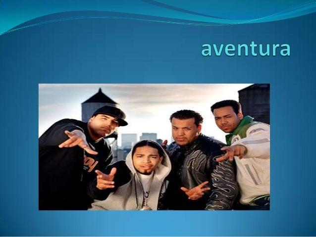 Aventura fue una agrupaciónde bachata dominicana .1 El grupo se formó          en 1994 en el Bronx, Nueva York,   por Anth...