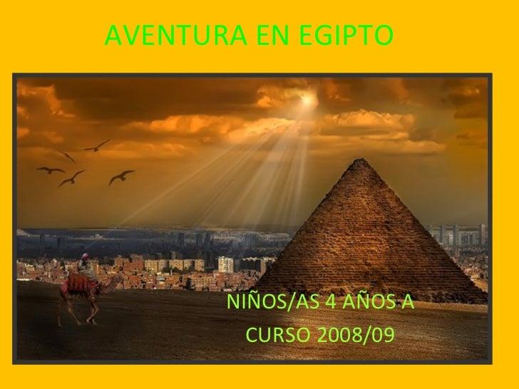 AVENTURA EN EGIPTO NIÑOS/AS 4 AÑOS A CURSO 2008/09
