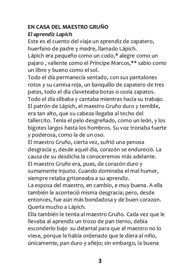 3 EN CASA DEL MAESTRO GRUÑO El aprendiz Lapich Este es el cuento del viaje un aprendiz de zapatero, huerfano de padre y ma...