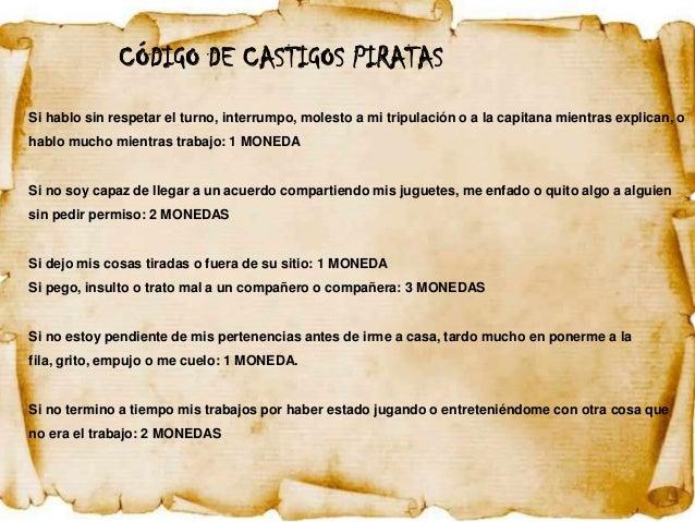 CÓDIGO DE CASTIGOS PIRATASSi hablo sin respetar el turno, interrumpo, molesto a mi tripulación o a la capitana mientras ex...
