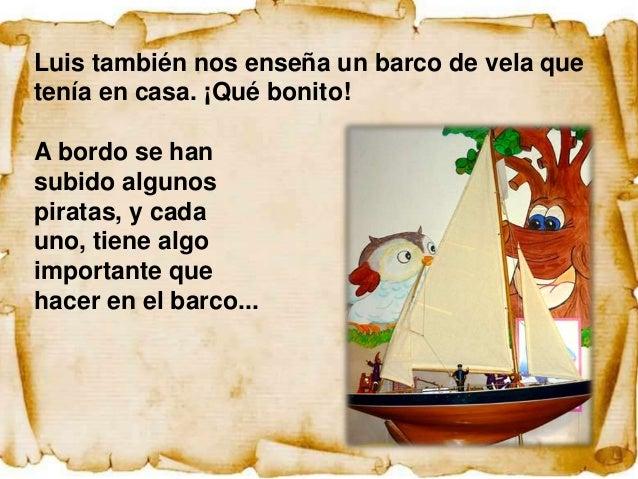 LA TRIPULACIÓN DE UN BARCO PIRATAPara que un barco navegue con éxito se necesitanpersonas expertas que ocupen puestos impo...