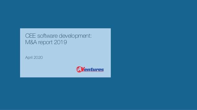 CEE software development: M&A report 2019 April 2020