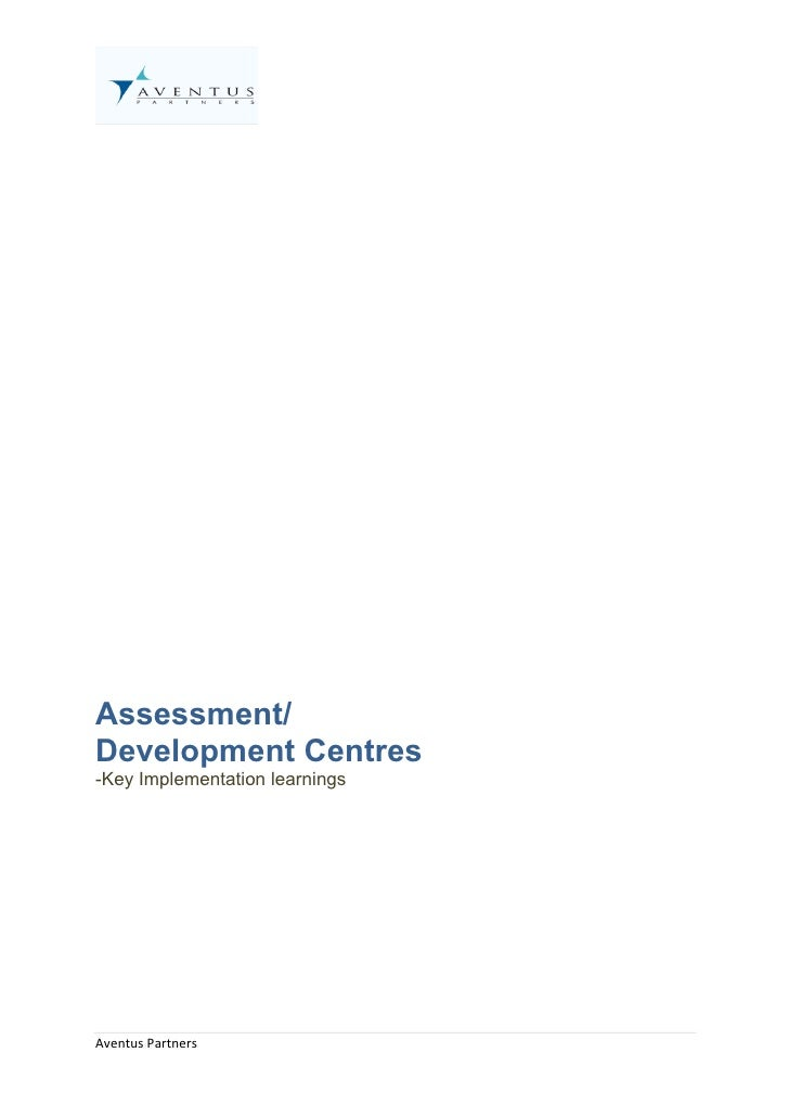 Assessment/ Development Centres -Key Implementation learnings     Aventus Partners