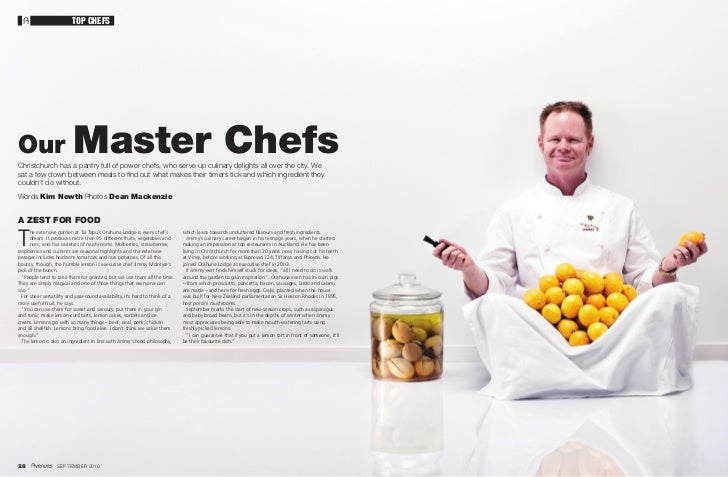 TOP CHEFSOur                       Master ChefsChristchurch has a pantry full of power chefs, who serve up culinary deligh...