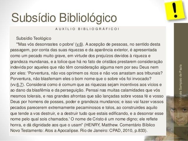 """Subsídio Bibliológico Pr.MoisésSampaiodePaula 55 A U X Í L I O B I B L I O G R Á F I C O I Subsídio Teológico """"'Mas vós de..."""