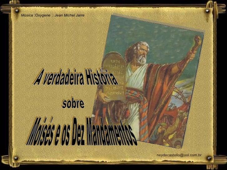 Música :Oxygene  : Jean Michel Jarre A verdadeira História sobre Moisés e os Dez Mandamentos