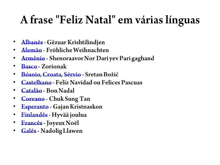 A Língua Inglesa Para Todos Feliz Natal Em Várias Línguas