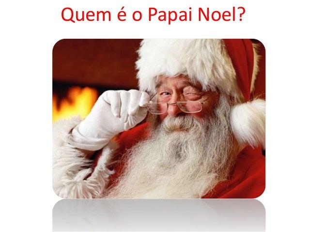 Quem é o Papai Noel?