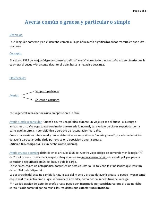 Page 1 of 4 Avería común o gruesa y particular o simple Definición: En el lenguaje corriente y en el derecho comercial la ...