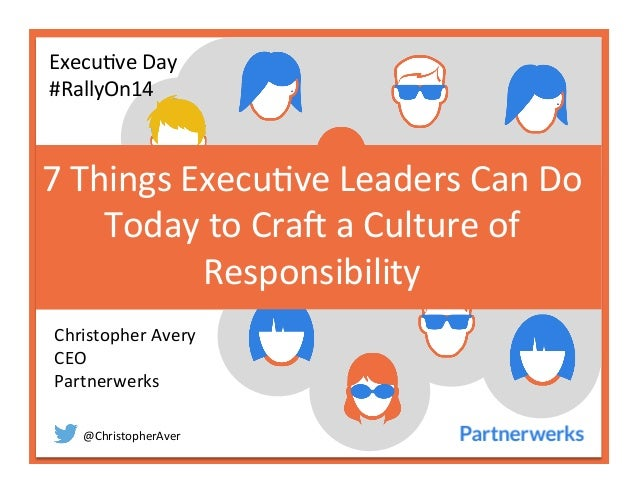 @ChristopherAver   7  Things  Execu6ve  Leaders  Can  Do   Today  to  Cra<  a  Culture  of   Res...