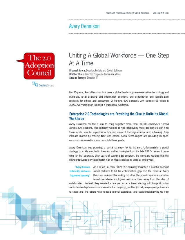 PEOPLE IN PROGRESS: Uniting A Global Workforce — One Step At A Time Avery Dennison Uniting A Global Workforce — One Step A...