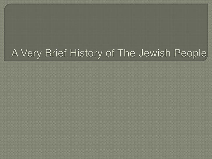 A Very Brief History of The Jewish People<br />