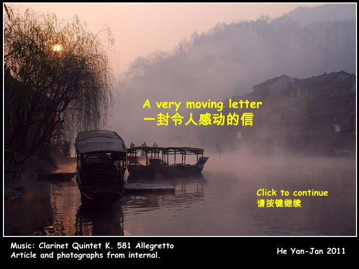 A very moving letter<br />一封令人感动的信<br />Click to continue<br />请按键继续<br />Music:Clarinet Quintet K. 581 Allegretto<br />Ar...