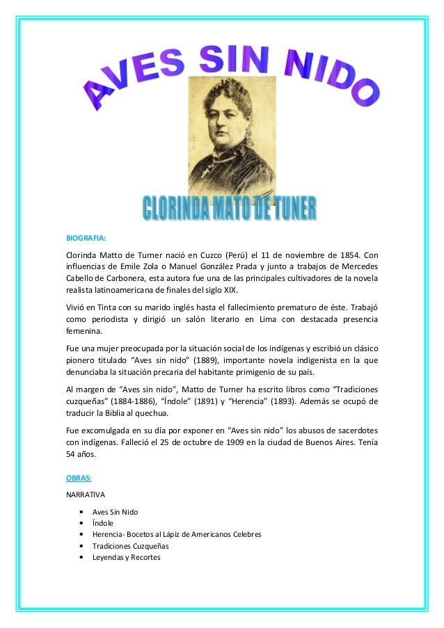 BIOGRAFIA: Clorinda Matto de Turner nació en Cuzco (Perú) el 11 de noviembre de 1854. Con influencias de Emile Zola o Manu...