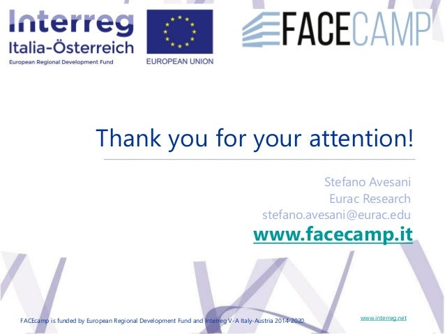 Results Seminar 20 May 2019, Bolzano Thank you for your attention! www.interreg.net Stefano Avesani Eurac Research stefano...