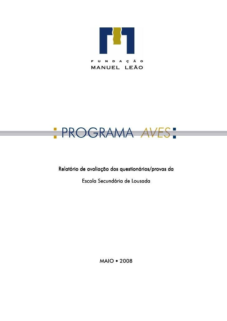 PROGRAMA AVES  Relatório de avaliação dos questionários/provas da            Escola Secundária de Lousada                 ...
