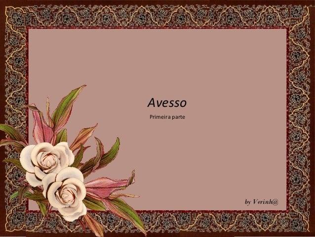 Avessoby Verinh@Primeira parte