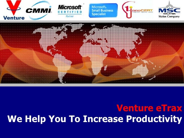 Venture eTrax<br />We Help You To Increase Productivity<br />GNA RESOURCES SDN BHD<br />