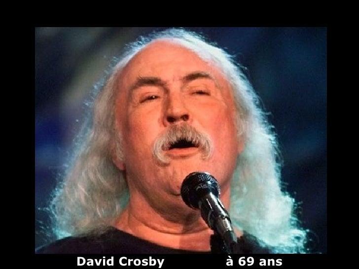 David Crosby   à 69 ans