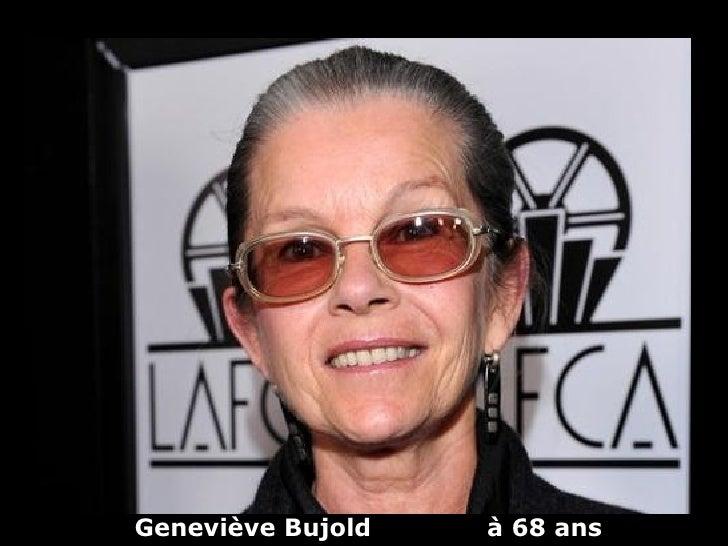 Geneviève Bujold   à 68 ans