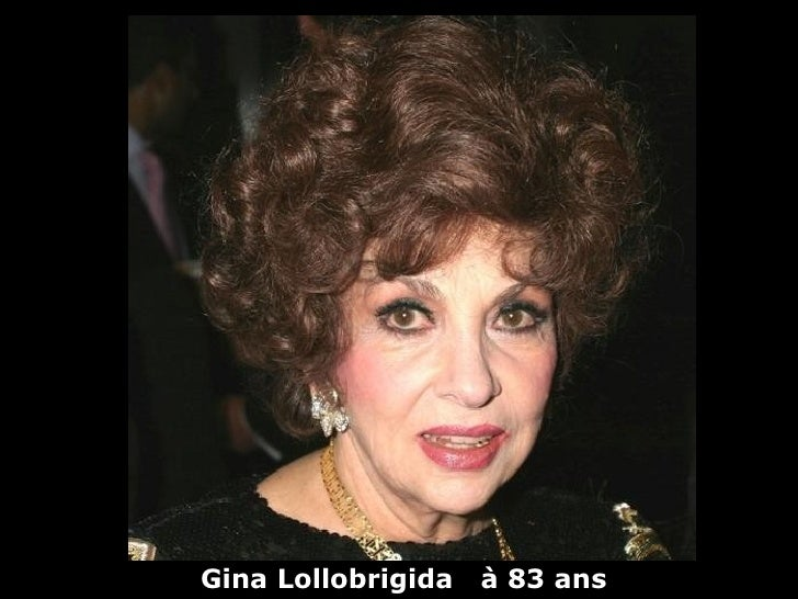 Gina Lollobrigida   à 83 ans