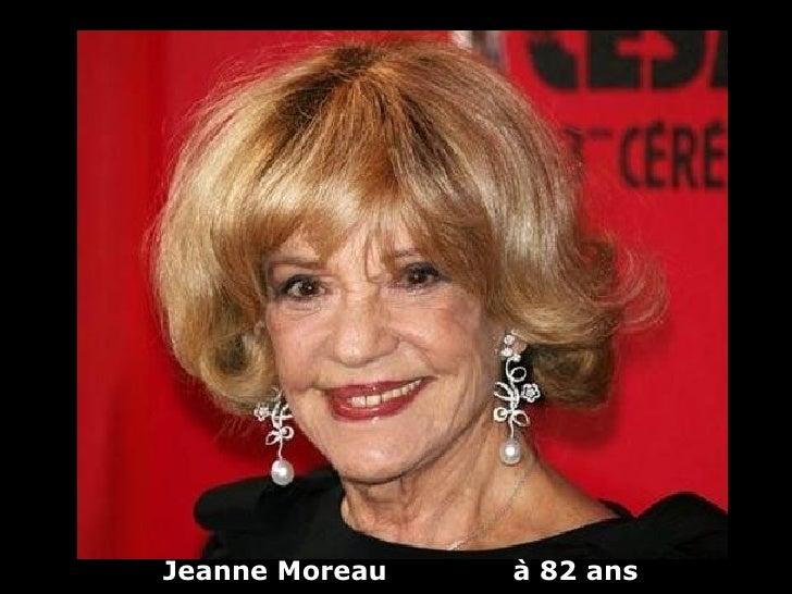 Jeanne Moreau   à 82 ans