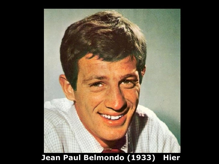 Jean Paul Belmondo (1933)   Hier