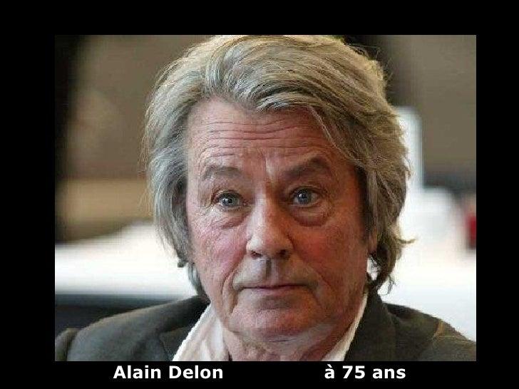 Alain Delon   à 75 ans