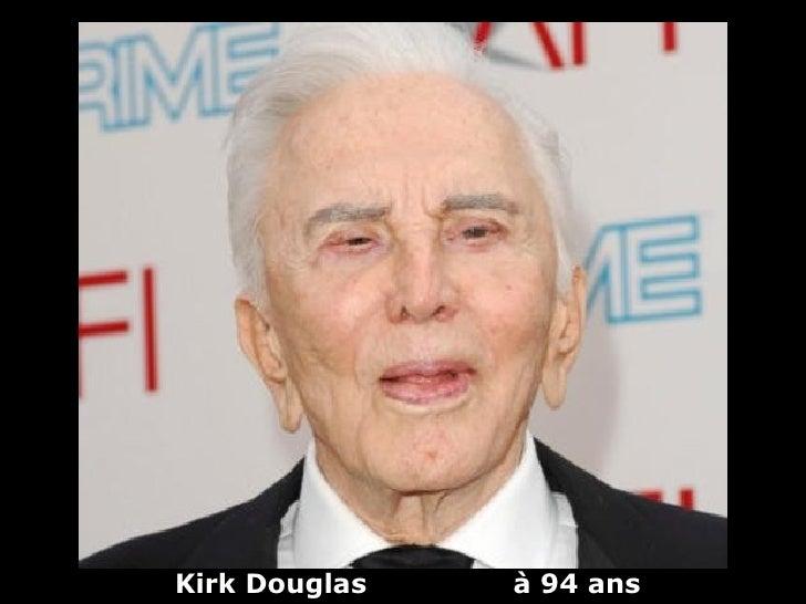 Kirk Douglas   à 94 ans