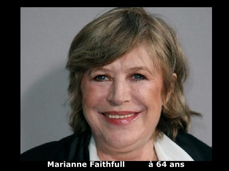 Marianne Faithfull   à 64 ans