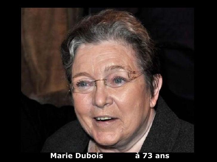 Marie Dubois   à 73 ans