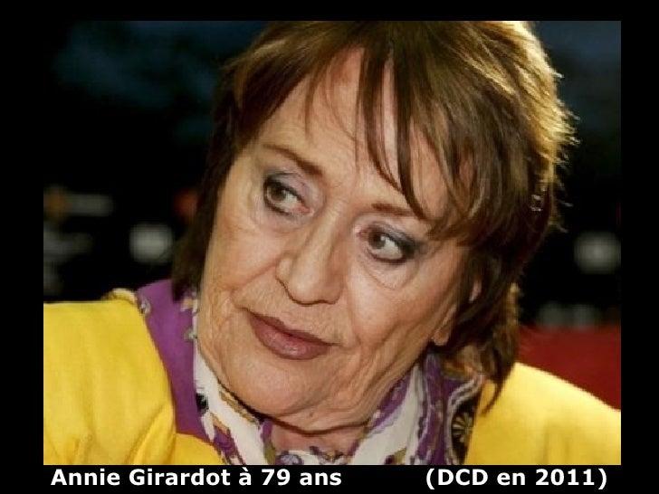 Annie Girardot à 79 ans   (DCD en 2011)