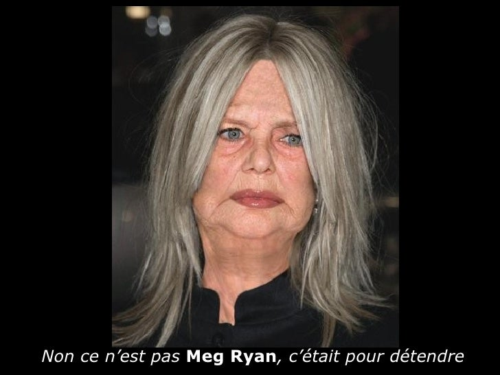 Non ce n'est pas Meg Ryan, c'était pour détendre