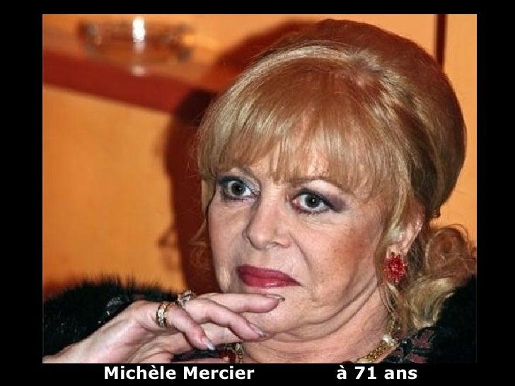 Michèle Mercier   à 71 ans