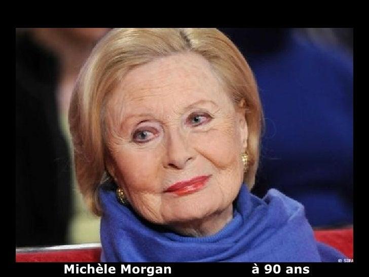 Michèle Morgan   à 90 ans