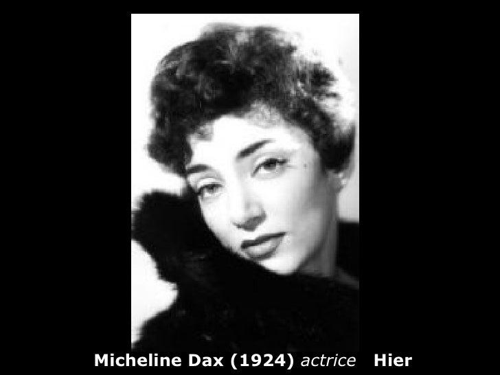 Micheline Dax (1924) actrice   Hier