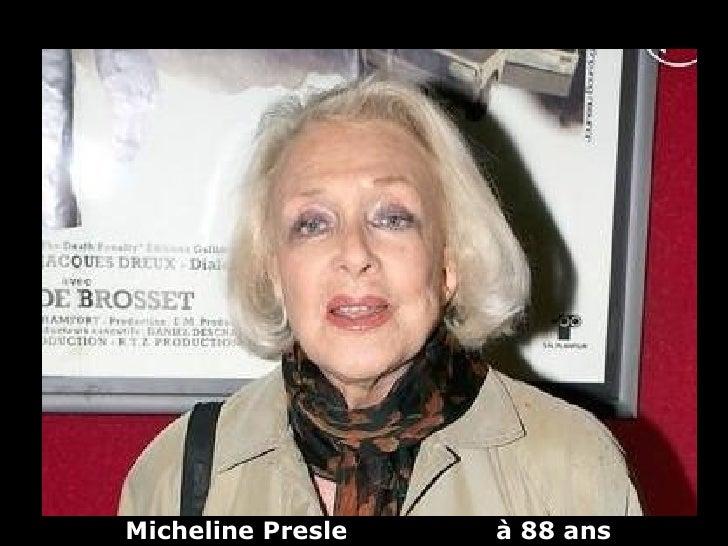 Micheline Presle   à 88 ans