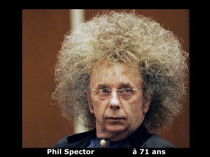 Phil Spector   à 71 ans