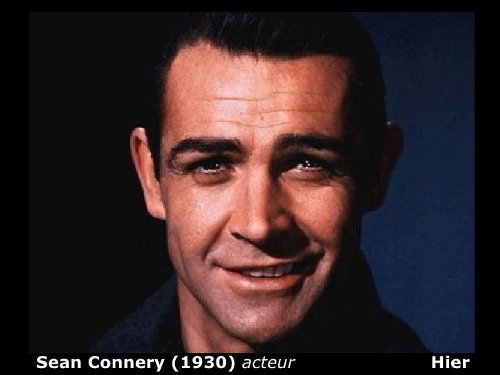 Sean Connery (1930) acteur   Hier