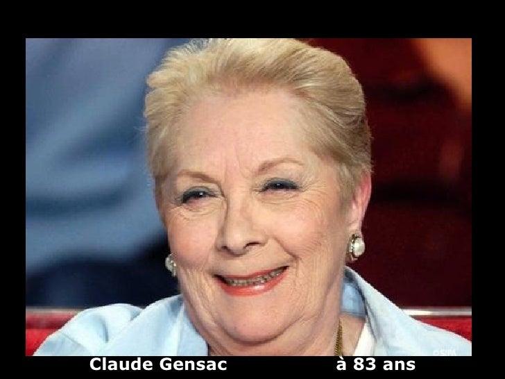 Claude Gensac   à 83 ans
