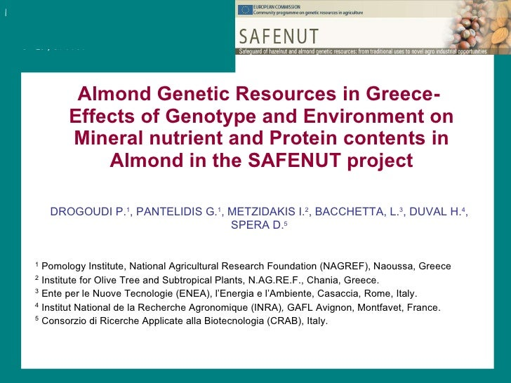 Almond Genetic Resources in Greece-  Effects of Genotype and Environment on Mineral nutrient and Protein contents in Almon...
