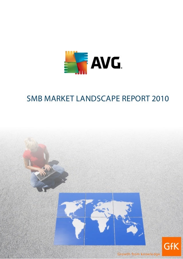 1 SMB Market Landscape Report 2010 Growth from knowledge