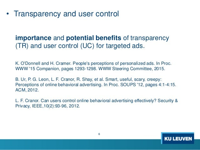 6 importance and potential benefits of transparency (TR) and user control (UC) for targeted ads. K. O'Donnell and H. Crame...