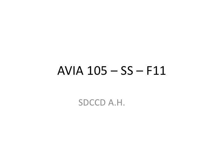 AVIA 105 – SS – F11   SDCCD A.H.