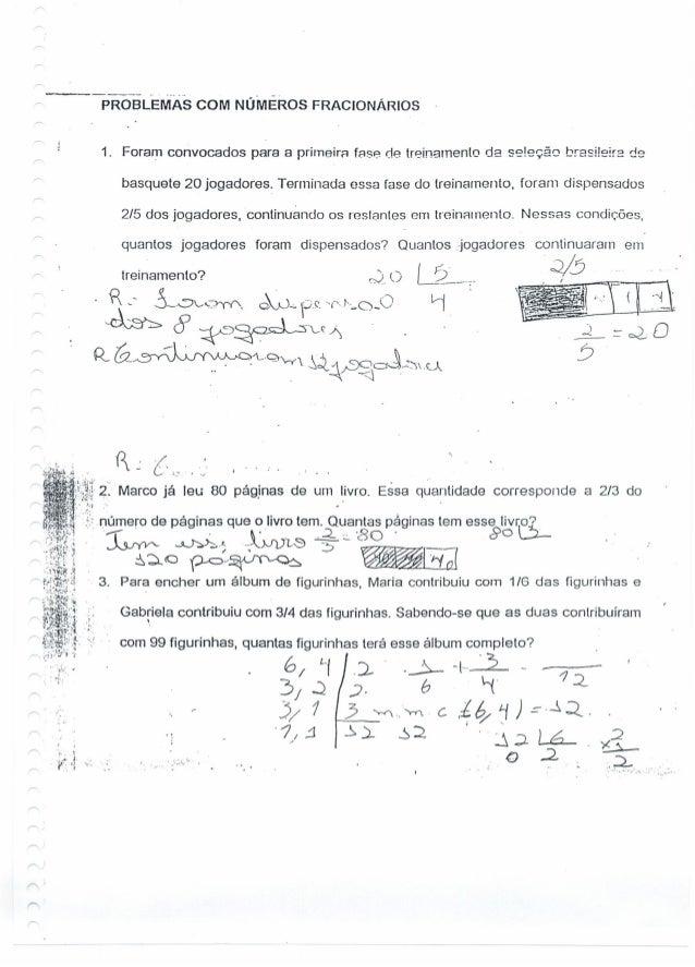 PROBLEMAS COM NÚMEROS FRACIONÁRIOS 1. Foram convocados para a prirneira f888 d8 trein8lnento da seleção brasileira de basq...