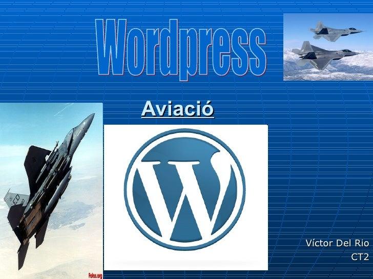 Aviació Víctor Del Rio CT2 Wordpress