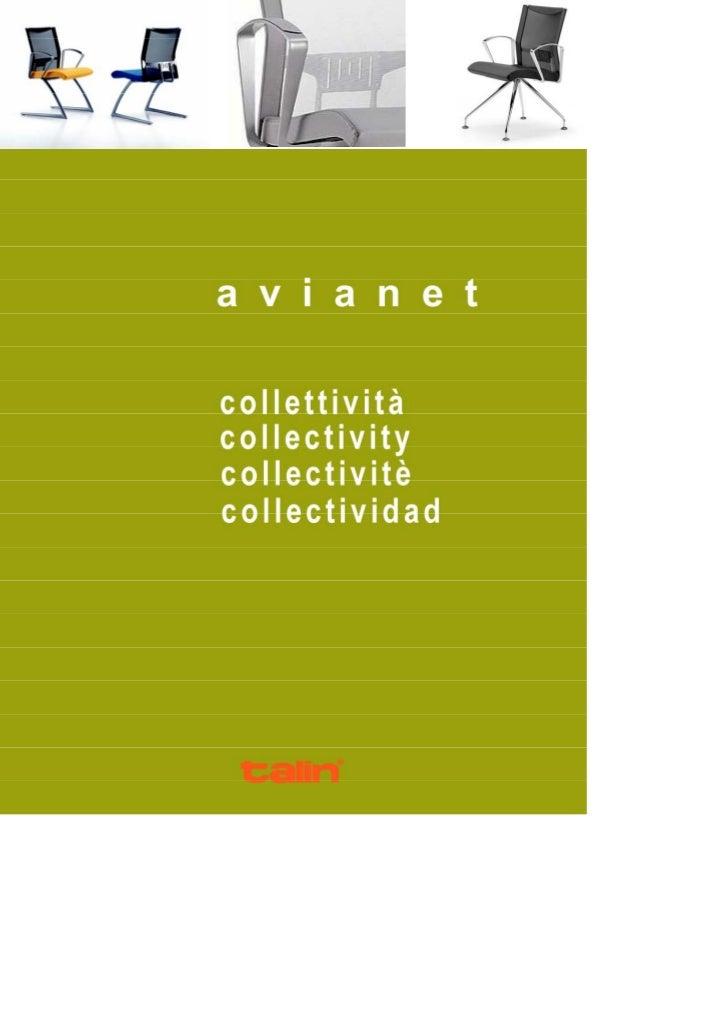 Le sedute AVIANET interlocutorie e meeting includono versioni su slitta, a 4                          gambe e girevoli con...