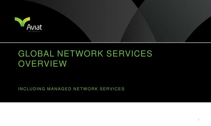 Global network services overview<br />Including Managed Network Services<br />