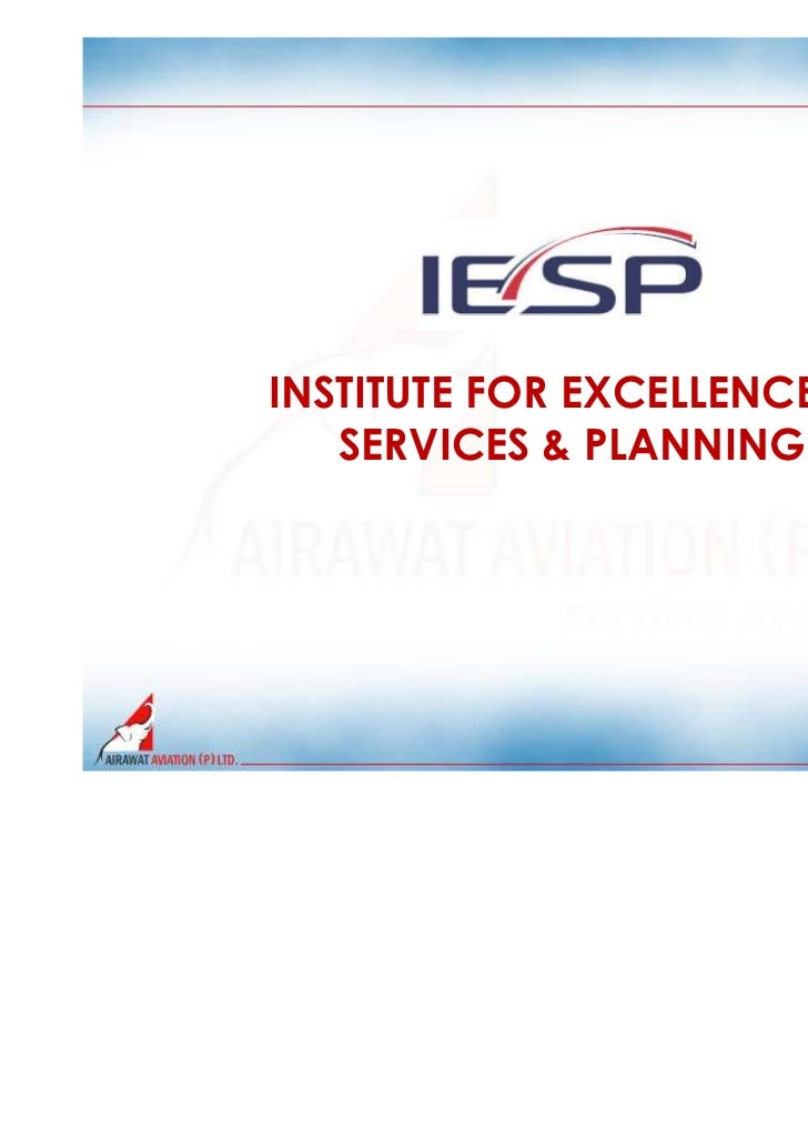 INSTITUTE FOR EXCELLENCE IN   SERVICES & PLANNING                              1