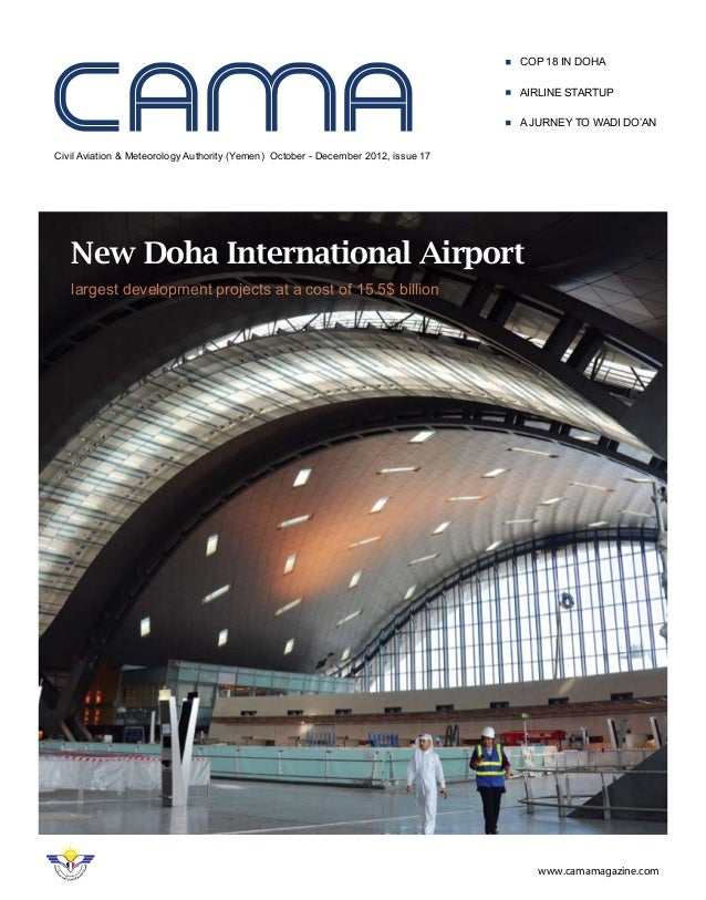 Civil Aviation & Meteorology Authority (Yemen) October - December 2012, issue 17 COP 18 in Doha AIRLINE STARTUP Ajurney to...